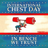 International chest day, in bench we trust
