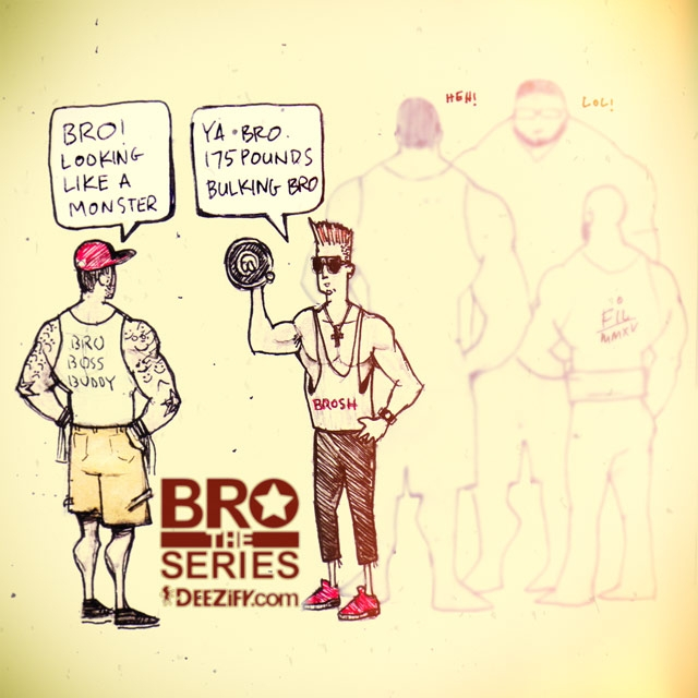 Bro the series, gym antics